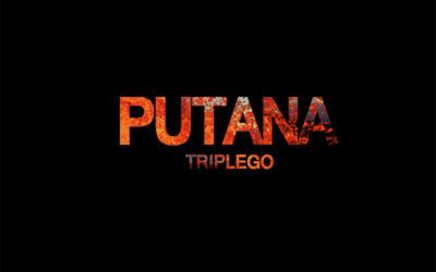 Triplego – Putana