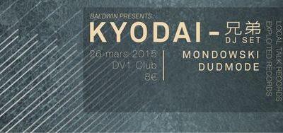 Kyodai & Baldwin Crew @DV1