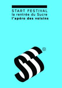 START FESTIVAL @ Le Sucre | Lyon | Auvergne Rhône-Alpes | France