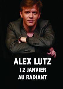 ALEX LUTZ @ Le Radiant | Caluire-et-Cuire | Auvergne Rhône-Alpes | France