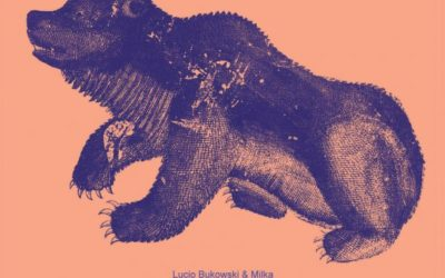 Lucio Bukowski & Milka – Hourvari