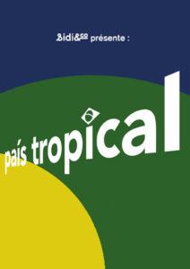 Sidi&co: País Tropical @ Le Sucre