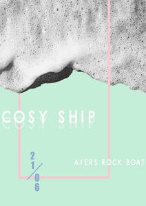 COSY SHIP @ Ayers Rock Boat