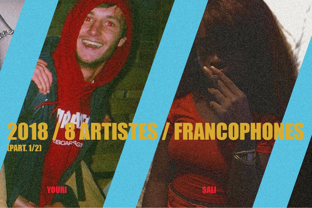 2018 en 8 Artistes Rap Francophones (1/2)
