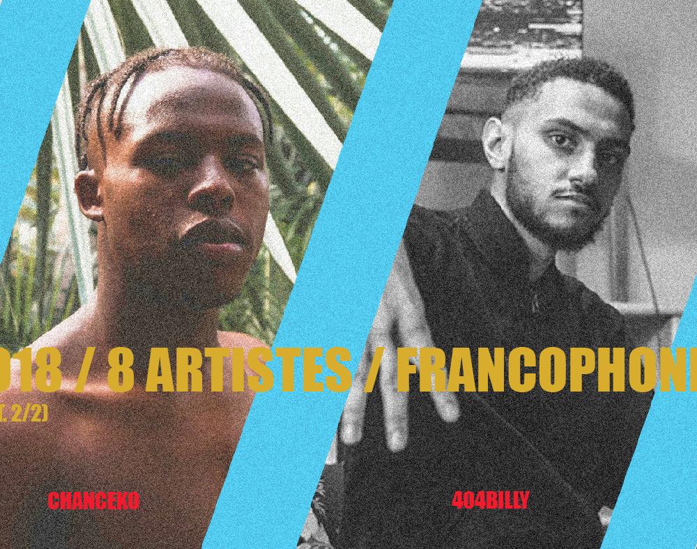 2018 en 8 Artistes Rap Francophones (2/2)
